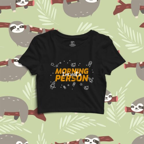 not-a-morning-person-crop-top-mydesignation-mockup-image